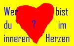 Wer Bist Du Im Inneren Herzen?