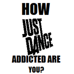 How Just Dance Addicted Are You?